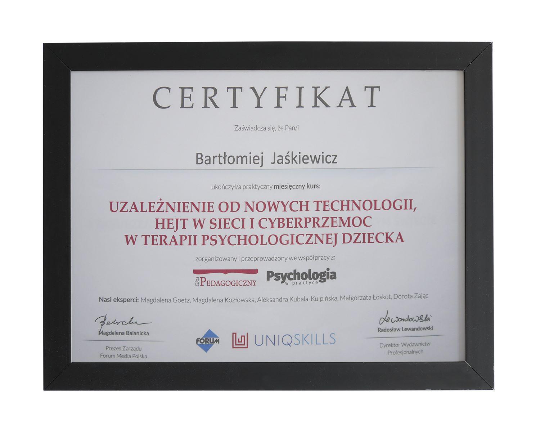 Certyfikat ukończenia kursu dot. uzależnień od nowych technologii - terapeuta Bartłomiej Jaśkiewicz