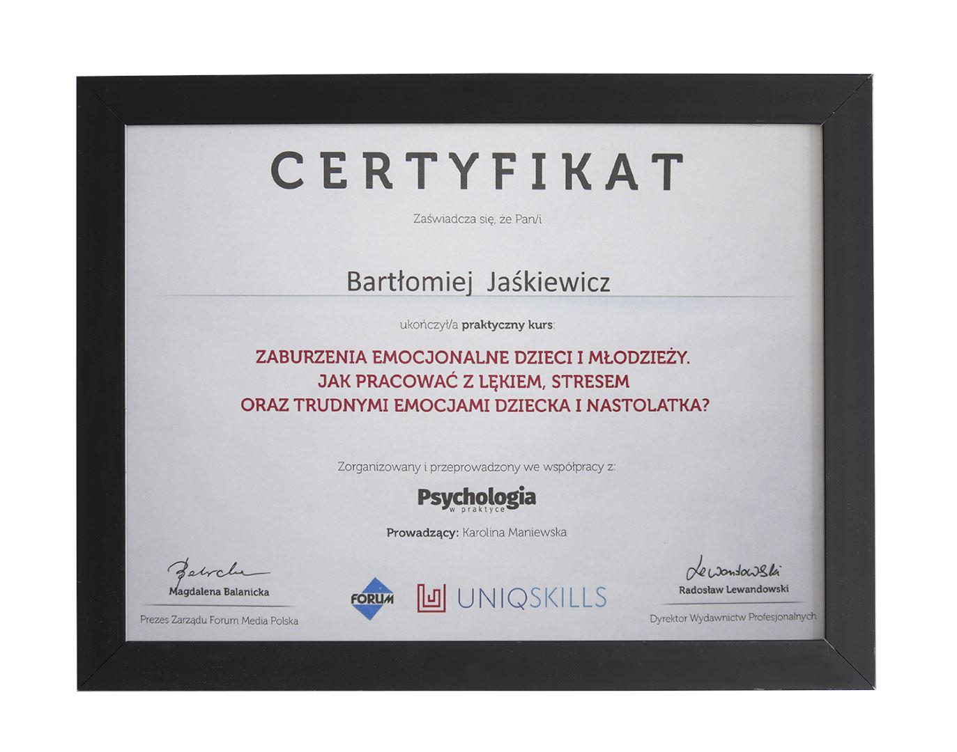 Certyfikat ukończenia kursu dot. zaburzeń emocjonalnych dzieci i młodzieży - terapeuta Bartłomiej Jaśkiewicz